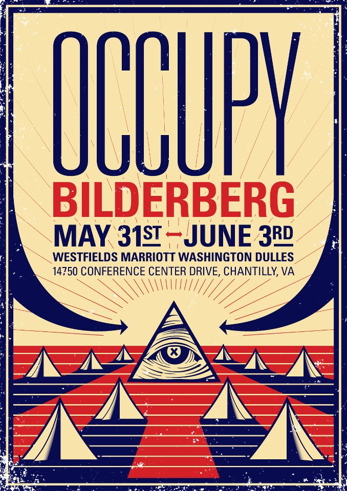 Occupy Bilderberg Gathers Steam – Massive activist effort to shine spotlight on secretive global elite