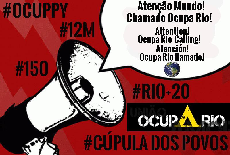 Rio +20, Rio+99: A Context Note #ocupadospovos @occupyrio #globalchange