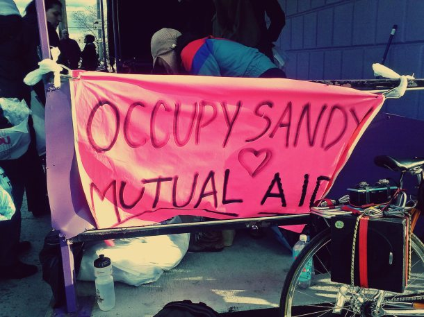 It's Mutual Aid, Stupid  #occupySandy