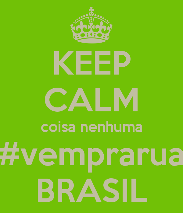 Updates on Brazilian protests  #VemPraRua